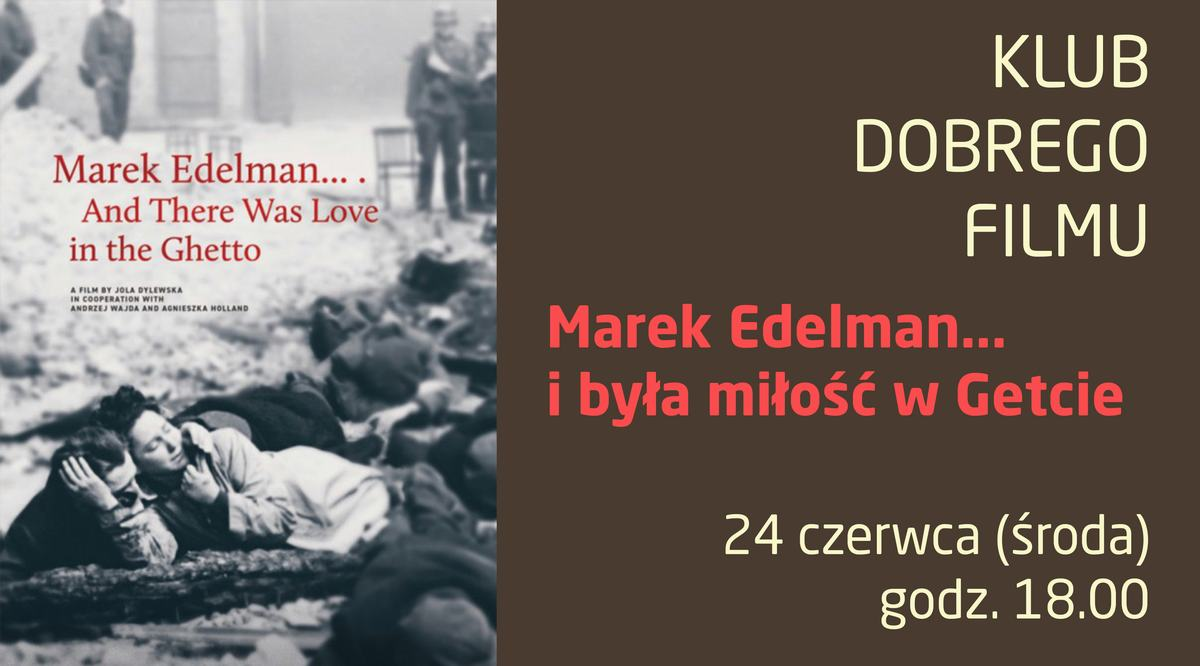Marek Edelman_ wydarzenie